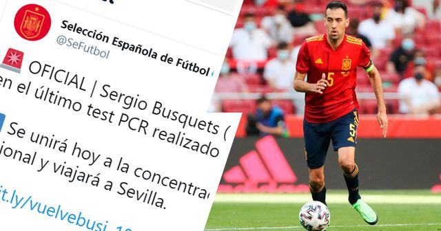 Official: Sergio Busquets tests negative for Covid, to join Spain squad on Friday